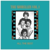 All the Best (Vol.1) by The Shirelles