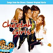 The Cheetah Girls - Songs From The Disney Channel Original Movie by The Cheetah Girls