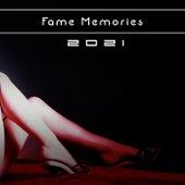 Fame Memories 2021 by Politi