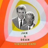 Jan & Dean - Vintage Cafè by Jan & Dean