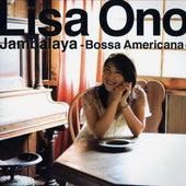 Jambalaya -Bossa Americana- von Lisa Ono