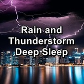 Rain and Thunderstorm Deep Sleep de Relax