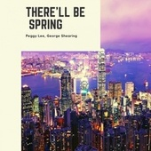 There'll Be Spring de Peggy Lee