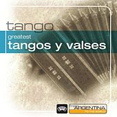 Greatest Tangos Y Valses From Argentina To The World von Various Artists