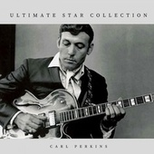 Ultimate Star Collection fra Carl Perkins