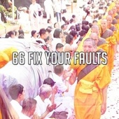 66 Fix Your Faults by Lullabies for Deep Meditation