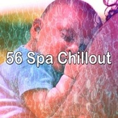 56 Spa Chillout by Baby Sweet Dream (1)