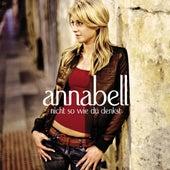 Nicht So Wie Du Denkst von Anna Bell