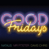 Good Fridays by Natalis
