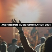 Accrington Music Compilation 2021 by Giorgia