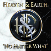 No Matter What by Heaven & Earth