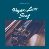 Pagan Love Song by Joe Loss