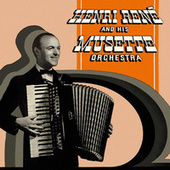 Henri Rene and His Musette Orchestra by Henri Rene