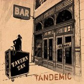 Tandemic de Tavern Tan