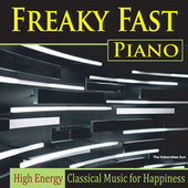 Freaky Fast Piano (High Energy Classical Music for Happiness) de The Kokorebee Sun