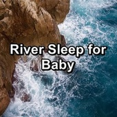 River Sleep for Baby by Spa Music (1)