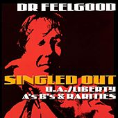 Singled Out - The U/A Liberty A's B's & Rarities by Dr. Feelgood