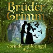 Jorinde und Joringel by Brüder Grimm