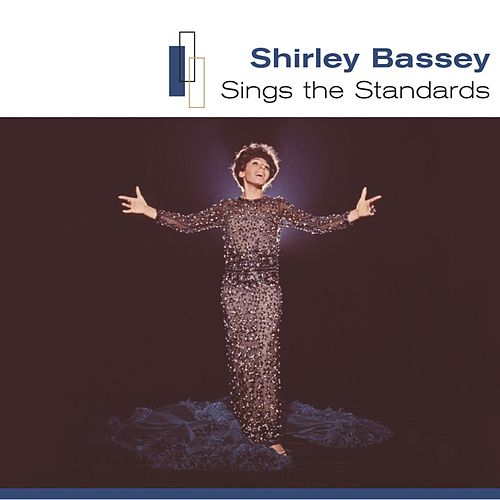 Sings The Standards by Shirley Bassey