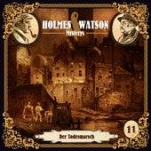 Holmes & Watson Mysterys Teil 11 - Der Todesmarsch von Holmes & Watson