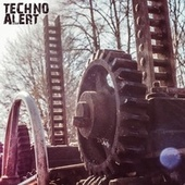 Techno Alert von Various Artists