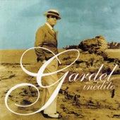 Gardel Inedito von Carlos Gardel