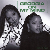 Georgia on My Mind de Chloe x Halle
