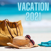 Vacation 2021 by Various Artists