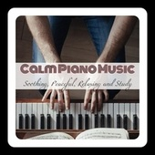 Calm Piano Music: Soothing, Peaceful, Relaxing and Study de Various Artists