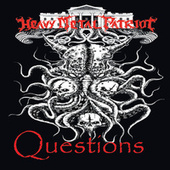 Questions by Heavy metal patriot
