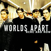 Here and Now de Worlds Apart