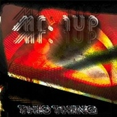 This Thing by Mr. 1up