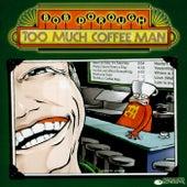 Too Much Coffee Man de Bob Dorough
