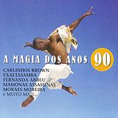 A Magia Dos Anos 90 by Various Artists