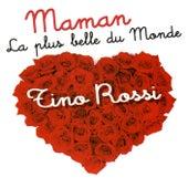 Maman La Plus Belle Du Monde by Tino Rossi
