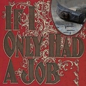 If I Only Had a Job by Chris Connor