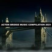 Acton Bridge Music Compilation 2021 di Lenzi