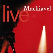 Live by Machiavel
