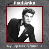 My Pop Hits, Vol. 1 by Paul Anka