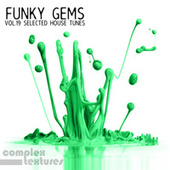 Funky Gems - Selected House Tunes, Vol. 19 von Various Artists
