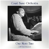 One More Time (Remastered 2021) by Count Basie