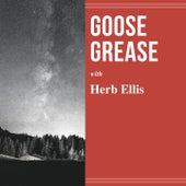 Goose Grease by Herb Ellis
