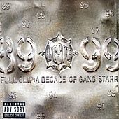 Full Clip: A Decade Of Gang Starr by Gang Starr