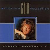 Premium Gold Collection, Vol. II von Howard Carpendale