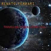 Travelling Through My Soul by Renato Ferrari