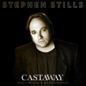 Castaway de Stephen Stills