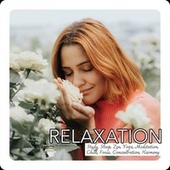 Relaxation: Study, Sleep, Zen, Yoga, Meditation, Chill, Focus, Concentration, Harmony by Various Artists