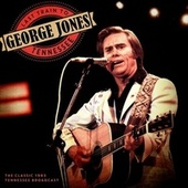 Last Train to Tennessee by George Jones