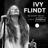 In Every Move - Live at Rockpalast von Ivy Flindt