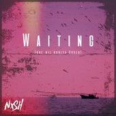Waiting (Ore Nil Doriya Cover) von Nish